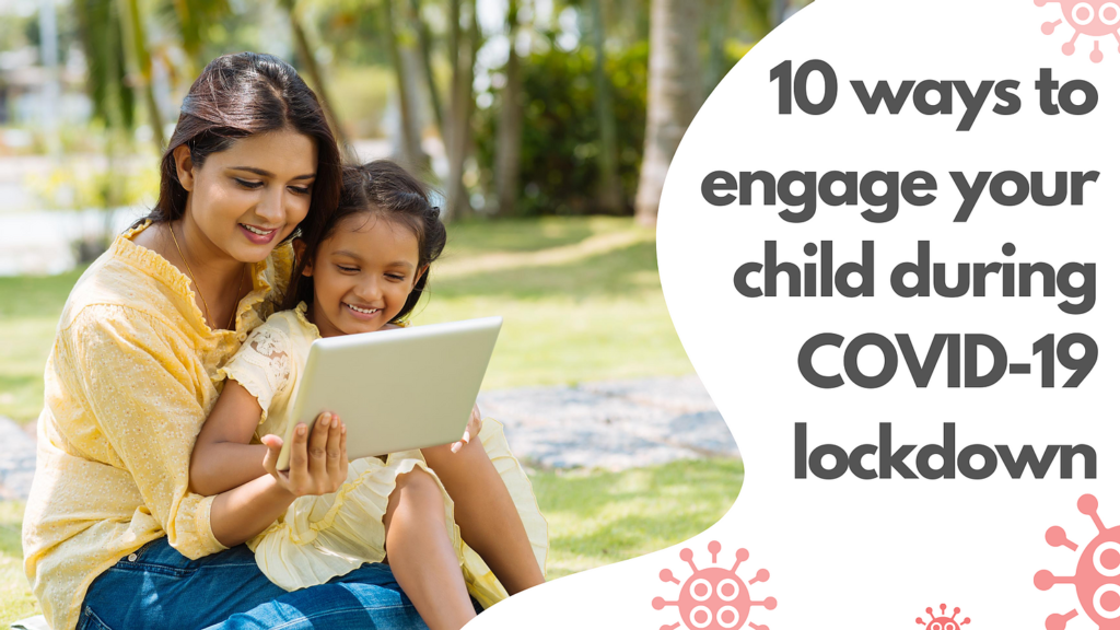 Engage with kids during COVID Lockdown